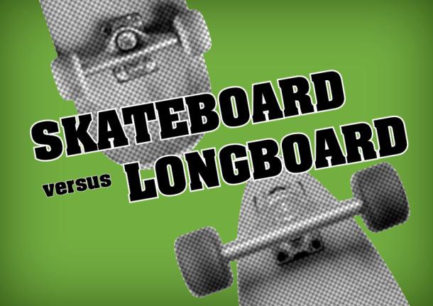 LongboardvsSkateboard