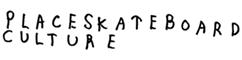 Place Skateboard Culture -